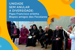 Papa e bispos amigos dos focolares